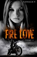 Fire Love, Tome 2