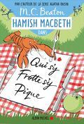 Hamish Macbeth, Tome 3 : Qui s'y frotte s'y pique