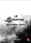 Hell's Wings, Tome 1 : Le Séraphin