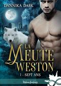 La Meute de Weston, Tome 1 : Sept ans