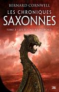 Les Chroniques saxonnes, Tome 3 : Les Seigneurs du Nord