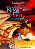Les Royaumes de feu (BD), Tome 1 : La Prophétie