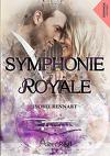 Symphonie royale, Tome 1 : Symphonie royale