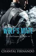 Wind Dragons MC, Tome 5 : Wolf's Mate