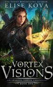 Air Awakens : Vortex Chronicles, Tome 1 : Vortex Visions