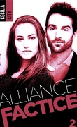 Alliance factice, Tome 2
