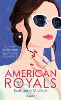 American Royals, Tome 1