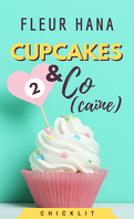 Cupcakes & Co(caïne), Tome 2