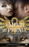 La Meute du Phénix, Tome 8 : Dominic Black