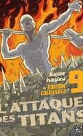 L'Attaque des Titans - Édition colossale, Tome 9