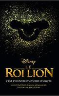 Le Roi Lion : C'est l'histoire d'un chef-d'oeuvre