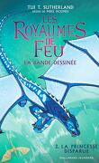 Les Royaumes de feu (BD), Tome 2 : La Princesse perdue