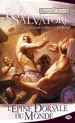 Les Royaumes oubliés - La Légende de Drizzt, tome 12 : L'épine dorsale du monde