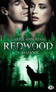 Redwood, Tome 4 : Maddox