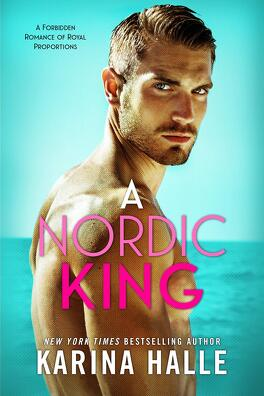 Couverture du livre : Royal Romance, Tome 3 : A Nordic King