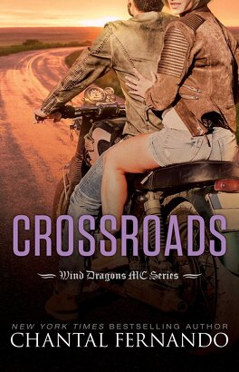 Couverture du livre : Wind Dragons MC, Tome 6 : Crossroads