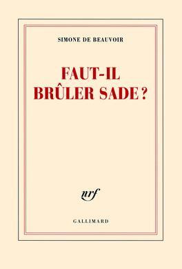Couverture du livre : Faut-il brûler Sade ?