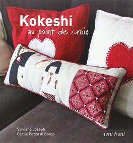 Kokeshi Au Point De Croix Livre De Sylviane Joseph Cecile Pozzo Di Borgo