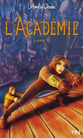 L'Académie - Tome 2