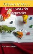 Préparer le bac L : La princesse de Montpensier