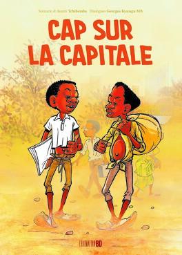 Couverture du livre : Cap sur la capitale