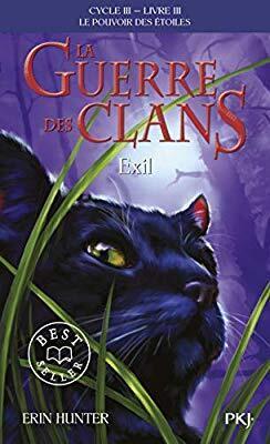 Couverture du livre : La Guerre des Clans, le Pouvoir des Étoiles, Tome 3 : Exil