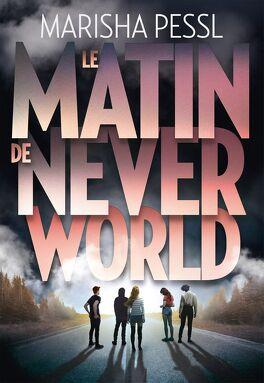 Couverture du livre : Le Matin de Neverworld