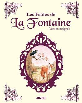 Couverture du livre : Les fables de la Fontaine l'intégrale