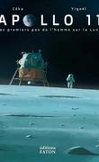 Apollo 11 - Les premiers de l'homme sur la Lune