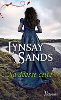 English Bride in Scotland, Tome 6 : Sa déesse Celte
