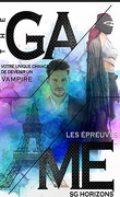 The Game, Tome 2 : Les Épreuves