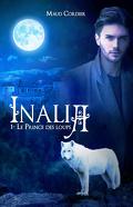 Inalia, Tome 1 : Le Prince des Loups