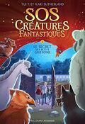 SOS Créatures fantastiques, Tome 1: Le Secret des petits griffons