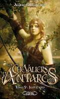 Les Chevaliers d'Antarès, Tome 9 : Justiciers