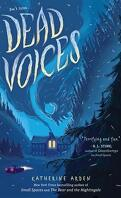 Small Spaces, Tome 2 : Dead Voices