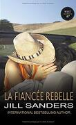 West, tome 7 : La fiancée rebelle