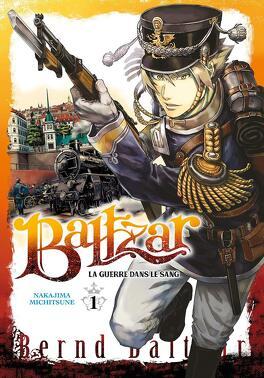 Couverture du livre : Baltzar : La Guerre dans le sang, Tome 1