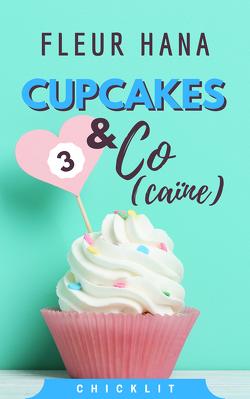 Couverture de Cupcakes & Co(caïne), Tome 3