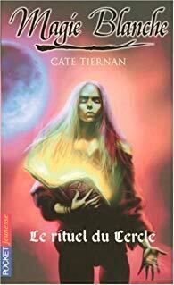 Couverture du livre : Magie Blanche - Le Rituel Du Cercle - Tome 2