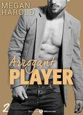 Arrogant Player - Tome 2