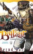 Baltzar : La Guerre dans le sang, Tome 1