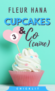 Cupcakes & Co(caïne), Tome 3