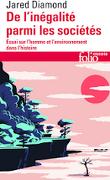De l'inégalité parmi les sociétés : essai sur l'homme et l'environnement dans l'histoire