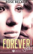 Forever You - Saison 2