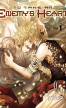 To Take An Enemy's Heart, Tome 1