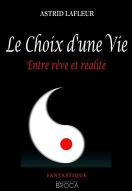 Couverture du livre : Le Choix d'une vie, Tome 1 : entre rêve et réalité