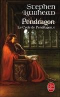 Le cycle de Pendragon Tome 4 : Pendragon