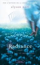 Radiance, Tome 1 : Ici et Maintenant