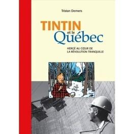Couverture du livre : Tintin et le Québec