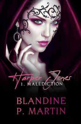 Harper Jones - Tome 1: Malédiction de Blandine P. Martin Harper-jones-tome-1-malediction-1229586-264-432